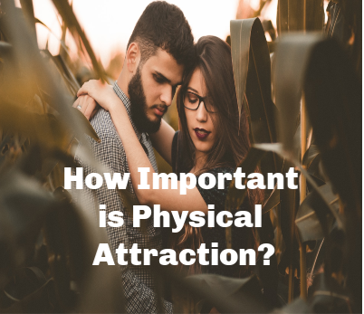 how important is physical attraction